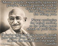 This is why I love Gandhi. I feel the exact same way.