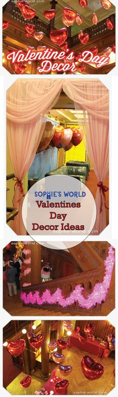 Some ideas for Valentine's Day decor  http://sophie-world.com/parties/valentines-day-decor #valentines #decor #partyplanner #ideas