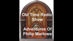Philip Marlowe Radio Show The Cloak Of Kamehameha otr old time radio