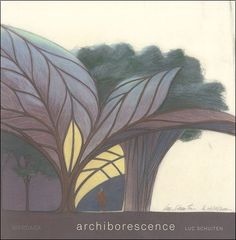 Luc Schuiten - Archiborescence