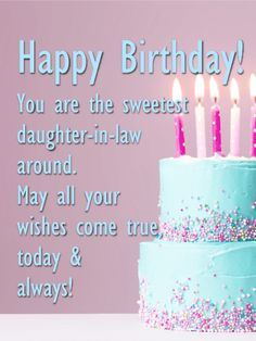 Are you looking for the best daughter in law birthday wishes or happy birthday wishes for daughter in law? We have birthday messages for daughter in law Happy Birthday Qoutes, Happy Birthday Cards Images, Birthday Greetings For Daughter, Happy Birthday Wishes For A Friend, Happy Birthday For Him, Beautiful Birthday Cards, Birthday Messages, Birthday Message For Daughter, Happy Birthday Daughter