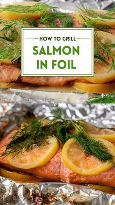 Salmon Grilled In Foil, Best Grilled Salmon Recipe, How To Grill Salmon, Grill Fish In Foil, Salmon Foil Packets Grill, Summer Grilling Recipes, Healthy Grilling, Quick Dinner Recipes, Fish Recipes
