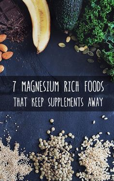 7 Magnesium rich foods that keep supplements away