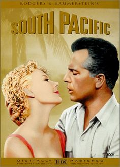 South Pacific (1958) - On a South Pacific island during World War II, love blooms between a young nurse and a secretive Frenchman who's being courted for a dangerous military mission.  Our high school's senior class play - class of 1973.
