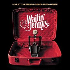 One More Dollar by The Wailin' Jenneys...OH my gosh so pretty