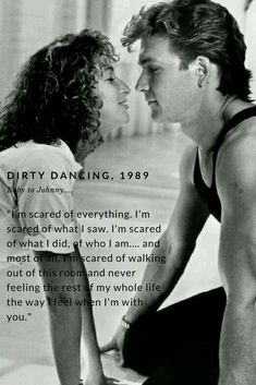 Dirty Dancing is 30 years old. This movie release in 1989 had a huge impact on my life. As a hopeless romantic, this quote from Baby to Johnny slayed me! Sad Movie Quotes, Romantic Movie Quotes, Romantic Films, Film Quotes, Grease Movie Quotes, Dirty Dancing Quotes, Dance Quotes, Forrest Gump, Iconic Movies