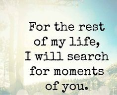 So many things I see and do remind me of you! I don't think I will ever get over losing you. Miss Mom, Miss You Dad, Grieving Quotes, Love Of My Life, My Love, Missing You Quotes, Love You Forever, In Loving Memory, My Guy