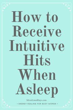 intuition, sleep, dream interpretation, clairvoyance, reiki, energy healing, reiki healing, insomnia, dream state, aha moments, receive intuitive hits,
