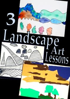 3 Landscape Art Lessons - integrate art with geography