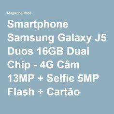 Smartphone Samsung Galaxy J5 Duos 16GB Dual Chip - 4G Câm 13MP + Selfie 5MP Flash + Cartão 16GB - Magazine Gatapreta