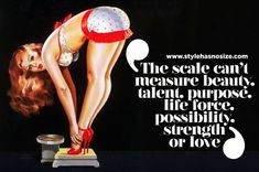 Stylehasnosize The scale doesn't show us how amazing we are. We have to remember not to lose sight of that when we get so caught up in trying to lose weight. Pin Up Quotes, Words Quotes, Quotes To Live By, Sayings, Body Confidence, Body Love, Trying To Lose Weight, Body Image, Self Esteem