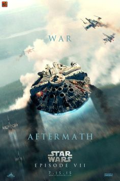 "Awesome Fan Poster 'Star Wars: Episode VII': ""War/Aftermath"""