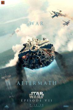 "Awesome Fan Poster 'Star Wars: Episode VII': ""War/Aftermath"""