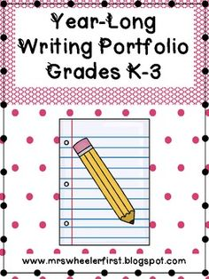 Mrs. Wheeler's First Grade: Writing Portfolio For Every Month!!!