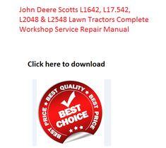 John deere lx172 lx173 lx176 lx178 lx186 lx188 lawn tractors john deere scotts l1642 l17542 l2048 l2548 lawn tractors complete workshop service repair manual fandeluxe Choice Image