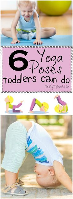 Never to young to start! Love all these fun ideas to get toddlers started to do Yoga poses! How fun!