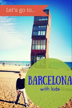 Our Family and kid-friendly guide to #Barcelona with kids