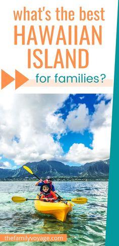 Best Hawaiian Island, Hawaiian Islands, Toddler Travel, Travel With Kids, Hawaii Travel Guide, Travel Tips, Best Family Vacations, Family Travel, Hawaii Vacation