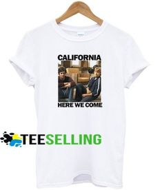 California Here We Come T-shirt Adult Unisex For men and women Price: 15.50 #graphicshirt Cute Graphic Tees, Graphic Shirts, Men And Women, Workout Shirts, How To Look Better, Unisex, Hoodies, California, Mens Tops