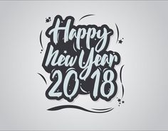 Remarkable Lettering and Typography Designs Of 2018 for Inspiration  - 3 #newyear2018 #newyear #happynewyear #lettering #calligraphy #typography #fonts #newyearquote #newyearlettering