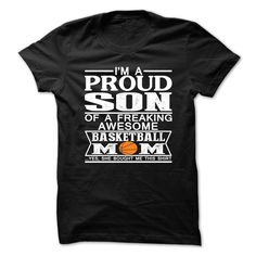 Im proud son of a freaking awesome basketball mom