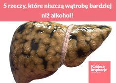 5 rzeczy, które niszczą wątrobę bardziej niż alkohol! Baked Potato, Baking, Vegetables, Ethnic Recipes, Health, Food, Diy, Wax, Liquor
