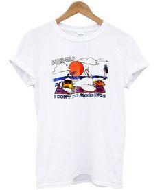 Bahamas i dont do mornings T-shirt