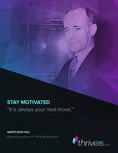 Napolean Hill Stay Motivated! Business Tips #entrepreneur #quotes | Thrive15.com