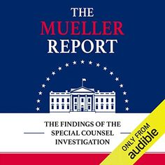 Get Book The Mueller Report: The Findings of the Special Counsel Investigation Author Robert S. Mueller III, Special Counsel's Office U. Department of Justice, et al. Reading Online, Books Online, Hard Working Man, Department Of Justice, Popular Books, Presidential Election, Ebook Pdf, Free Ebooks, Have Time