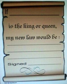 Queen Esther -- Before starting the lesson, I gave the students a paper with a scroll on it and said: Write down a law that you would make if you were a king or queen.