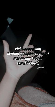 Simple Quotes, Cute Quotes, Jokes Quotes, Qoutes, Quotes Galau, Quotes Indonesia, Mood Quotes, Puns, Captions