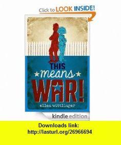 This Means War! eBook Ellen Wittlinger ,   ,  , ASIN: B007HACBVM , tutorials , pdf , ebook , torrent , downloads , rapidshare , filesonic , hotfile , megaupload , fileserve