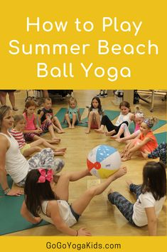 How to Play Summer Beach Ball Yoga – Go Go Yoga For Kids Get ready for yoga beach ball! This yoga game can be played with any size group of any ages. All you need is a beach ball to get started! Teaching Yoga To Kids, Yoga For Kids, Exercise For Kids, Kids Yoga Poses, Physical Activities, Preschool Activities, Preschool Yoga, Physical Education Games, Beach Ball Games