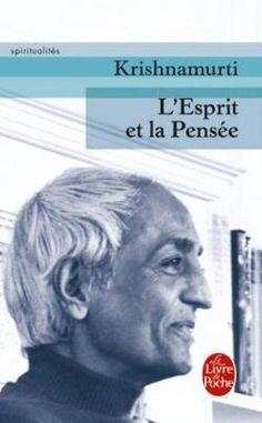 Amazon.fr - L'esprit et la pensée - Krishnamurti - Livres