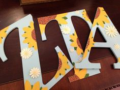 Sunflower letters made by a Delta Gamma Chapter (High Point University) sister.