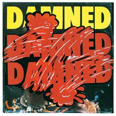Barney Bubbles, Collector's edition of The Damned, Damned Damned Damned, 1977 Martin Sharp, Dieter Roth, Rock Band Posters, Syd Mead, Art In The Age, Bubble Pictures, Milton Glaser, Herb Lubalin, Record Art