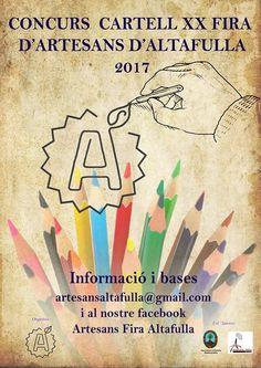 CONCURS CARTELL XX FIRA D'ARTESANS D'ALTAFULLA BASES DEL CONCURS El Col·lectiu d'Artesans d'Altafulla convoca un concurs per tal de seleccionar el cartell que serà la imatge oficial de la...
