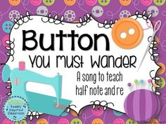 Button You Must Wander: a gem for the elementary music classroom! This song is a favorite of my students for teaching half note and re. Great for teachers who have had Kodaly training or want to learn more about incorporating it.Tone Set: drm slRhythm List: ta, titi, Z, ta-oThis PDF contains slides for the following:- Lyrics- Beat icons- Steady beat heart beats- Rhythm Icons- Present ta-a (or ta-o) as tied quarter notes- Practice reading ta-a or ta-o as tied quarter notes- Present half note…