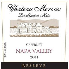 2011 Chateau Meroux Reserve Napa Valley Cabernet Sauvignon 750 mL Wine *** You can find out more details at the link of the image.
