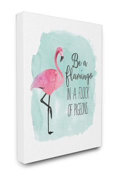 Be a Flamingo Watercolors Stretched Canvas Art by Stupell on @nordstrom_rack