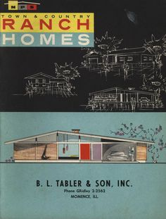 Town and Country Ranch Homes ~ marvelous Mid-century Modern floor plans Mid Century Ranch, Mid Century House, Mid Century Style, Vintage House Plans, Modern House Plans, Modern House Design, Town And Country, Modern Ranch, Mid-century Modern
