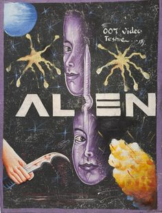 Alien - Mindblowing Movie Posters From Ghana  Best of Web Shrine