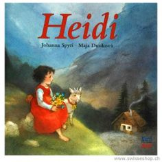 Heidi, one of the most famous children book all over the world. It's about a girl and she lives in a little house in the alp with her grandfather.