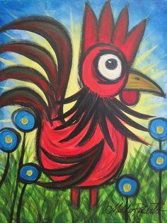 Molly Roberts paints loads of roosters. Great folk art, whimsical and capture the love she has for - well - roosters! I hear she has had them as pets.