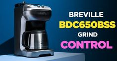 Breville Grind Control Coffee Maker Reviews: The BDC650BSS Grinder http://coffeebeangrinderplus.com/breville-grind-control-coffee-maker-reviews/  #Breville #Coffee #Grinder #Cafe #Espresso
