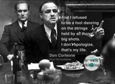 No begging, no regrets, just learn from experience Tv Quotes, Photo Quotes, Movie Quotes, Motivational Quotes, Godfather Quotes, The Godfather, Life Quotes Love, Great Quotes, Mafia
