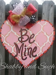 Valentine Door Hanger Be Mine Happy By Shabbyandsuchdesigns Valentine Wreath Valentine Decorations Valentine Day