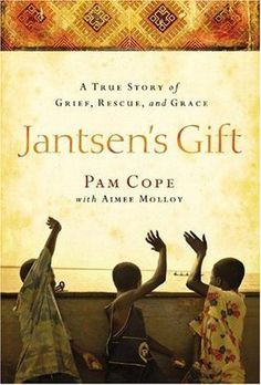 Jantsen's+Gift:+A+True+Story+of+Grief,+Rescue,+and+Grace