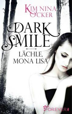 """Dark Smile - Lächle, Mona Lisa"" von Kim Nina Ocker in iBooks"