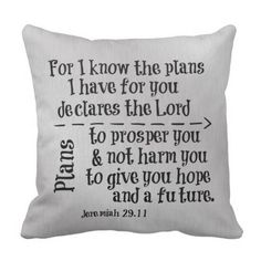 Bible Verse: For I know the Plans I have for you Throw Pillow